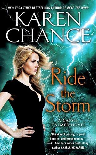 Ride The Storm A Cassie Palmer Novel