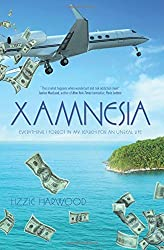 Xamnesia: Everything I Forgot in my Search for an Unreal Life by Lizzie Harwood (2015-06-19)