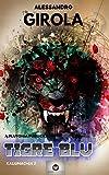 Kaijumachia: Tigre Blu (Kaijumachia - La guerra dei kaiju Vol. 2)