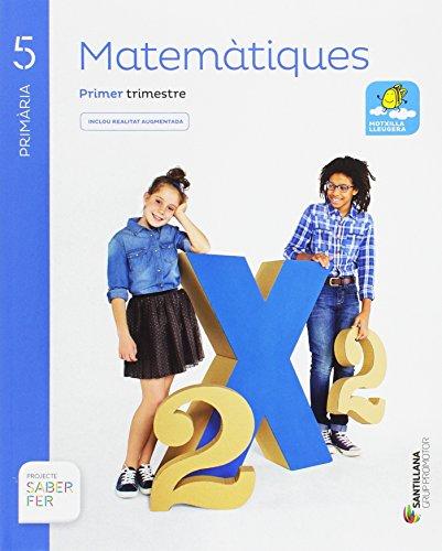 MATEMATIQUES 5 PRIMARIA SABER FER - 9788491302667