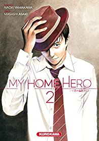 My home hero, tome 2 par Asaki