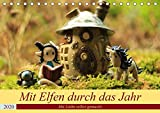 Mit Elfen durch das Jahr (Tischkalender 2020 DIN A5 quer): Handgemachte Figuren liebevoll in Szene...