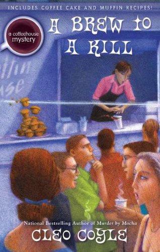 A Brew to a Kill (Coffeehouse Mysteries (Berkley Publishing Group)) (Hardback) - Common