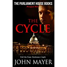 The Cycle: The second prequel in the Parliament House Book series (Parliament House Books)