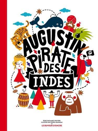 Augustin, pirate des Indes par Marc Wolters