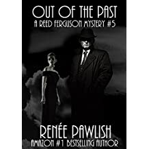Out of the Past (The Reed Ferguson Mystery Series Book 5) (English Edition)