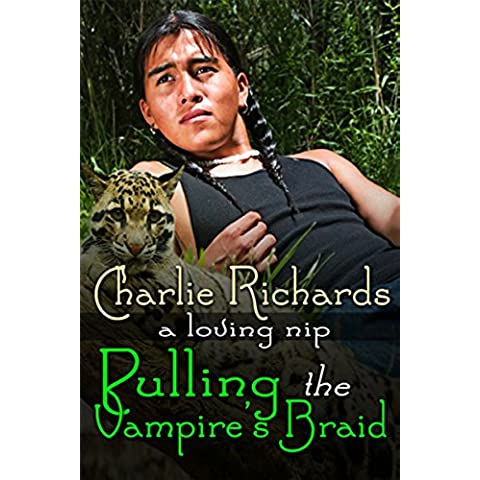 Pulling the Vampire's Braid (A Loving Nip Book 8) (English Edition)