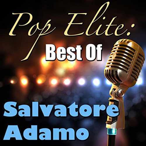Pop Elite: Best Of Salvatore Adamo
