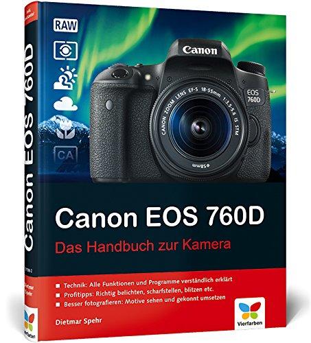 Canon EOS 760D: Das Handbuch zur Kamera Dvd-profi-video-kameras