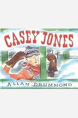 Casey Jones by Allan Drummond (2001-03-23) Hardcover