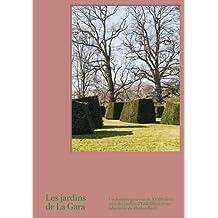 Les jardins de La Gara: Un domaine genevois du XVIIIè siècle avec des jardins d'Erik Dhont et un labyrinthe de Markus Raetz
