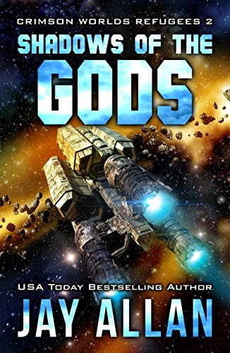 Shadows of the Gods (Crimson Worlds Refugees Book 2) (English Edition) - 2-cutter Bit
