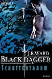 Schattentraum: Black Dagger 20 - Roman - J. R. Ward