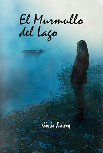 EL MURMULLO DEL LAGO (Spanish Edition)