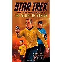 Star Trek: The Original Series: The Weight of Worlds by Cox, Greg (3/26/2013)