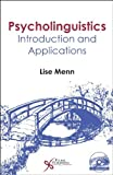 By Lise Menn Psycholinguistics: Introduction and Applications (Pap/Com)