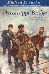 [ MISSISSIPPI BRIDGE ] Mississippi Bridge By Taylor, Mildred D ( Author ) Jun-2000 [ Paperback ]