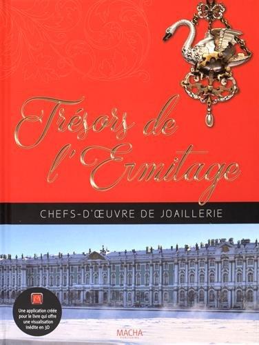 Trésors de l'Ermitage : Chefs d'oeuvre de joaillerie