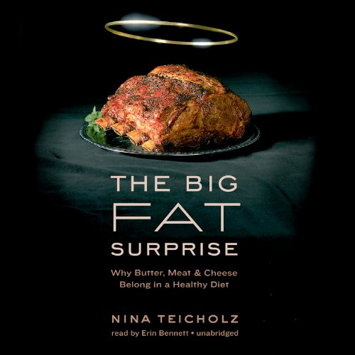 The Big Fat Surprise  Audiolibri