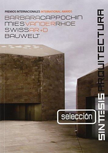 Selección Premios Arquitectura: Síntesis Arquitectura Selección (SINTESIS ARQUITECTURA)