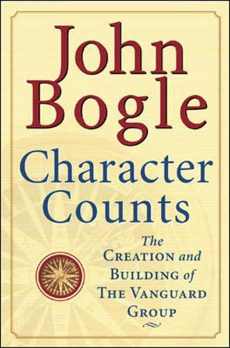 Character Counts: The Creation and Building of Vanguard Group -