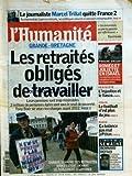 HUMANITE (L') [No 19211] du 06/06/2006 - LE JOURNALISTE MARCEL TRILLAT QUITTE FRANCE 2 - GRANDE-BRETAGNE / LES RETRAITES OBLIGES DE TRAVAILLER - PROCHE-ORIENT / ROMEO ET JULIETTE EN ISRAEL - ITALIE / LE FOOT N'EST PLUS DU JEU - DANSE / CA BALANCE PAS MAL A PEKIN - BERNARD DEFAIX...