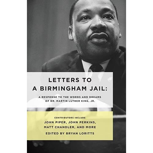 Letters to a Birmingham Jail: A Response to the Words and Dreams of Dr. Martin Luther King, Jr. (2014-04-01)
