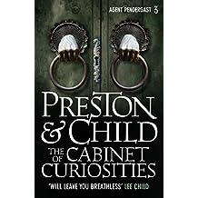 The Cabinet of Curiosities (Agent Pendergast Series Book 3)