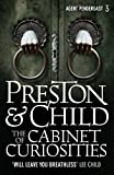 The Cabinet of Curiosities (Agent Pendergast Series Book 3) by Douglas Preston