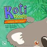 Koti Koala: Lejos de casa