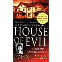 House of Evil (St. Martin's True Crime Library)