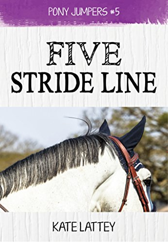Five Stride Line: (Pony Jumpers #5) (English Edition)