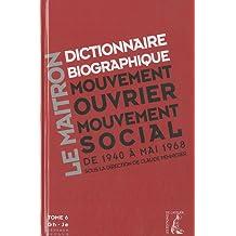 Dictionnaire biographique, mouvement ouvrier, mouvement social : Tome 6, De la Seconde Guerre mondiale à mai 1968, Gh-Je (1Cédérom)