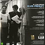 If I Can Dream: Elvis Presley With The Royal Philharmonic Orchestra [VINYL]