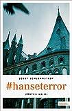 #hanseterror (Küsten Krimi) - Jobst Schlennstedt