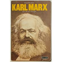 Karl Marx: His Life and Thought