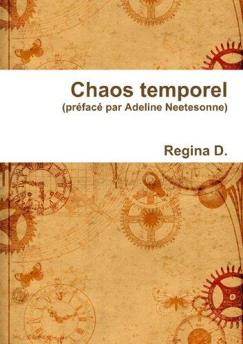 Chaos temporel par Regina D