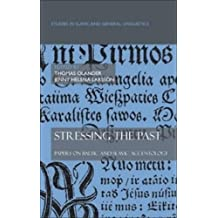 Stressing the Past: Papers on Baltic and Slavic Accentology (Studies in Slavic and General Linguistics, Band 35)