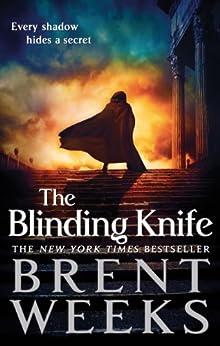 The Blinding Knife: Book 2 of Lightbringer by [Weeks, Brent]
