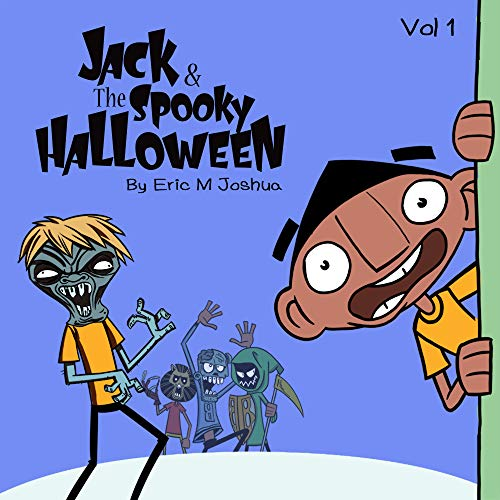 Jack And The Spooky Halloween. (English Edition)