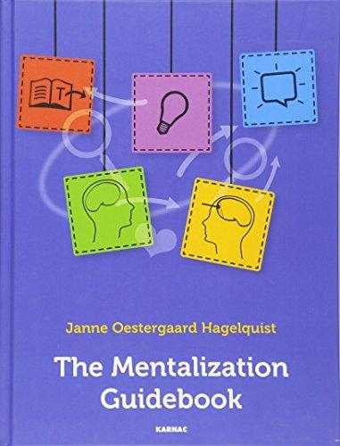 The Mentalization Guidebook por Janne Oestergaard Hagelquist