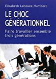 LE CHOC GENERATIONNEL