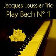 Jacques Loussier Trio: Play Bach N° 1