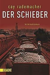 Der Schieber: Kriminalroman (Taschenbücher)