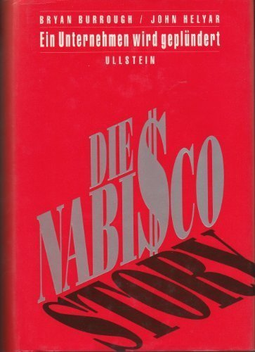 BARBARIANS At The GATE. The Fall of RJR Nabisco. by Bryan & Helyar, John. Burrough (1990-08-02)