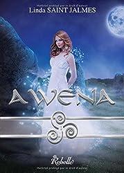 La saga des enfants des dieux-1: Awena