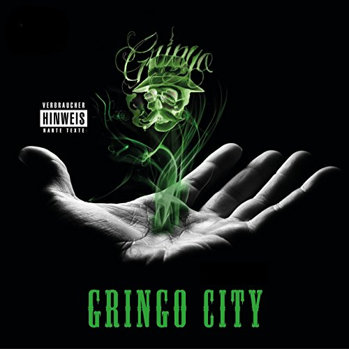 Gringo City [Explicit]