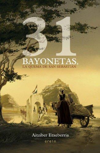Portada del libro 31 bayonetas, la quema de San Sebastián