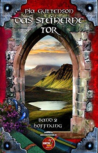 Das Steinerne Tor: Hoffnung -