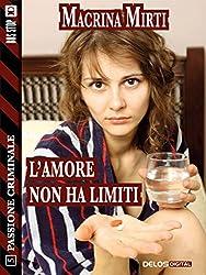 L'amore non ha limiti (Passione criminale)
